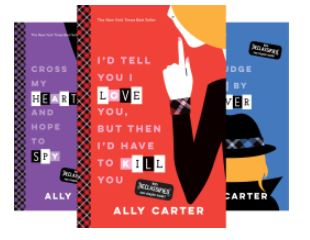 The Gallagher Girls Series by Ally Carter