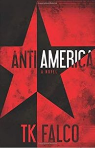 AntiAmerica by T.K. Falco