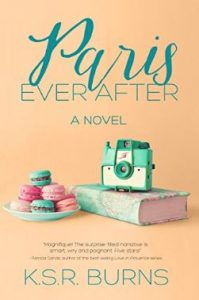 Paris Ever After by K. S. R. Burns