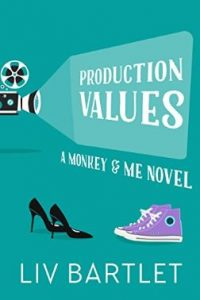 Production Values by Liv Bartlet