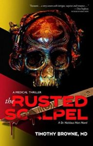 The Rusted Scalpel by Timothy Browne