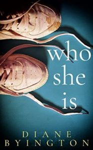 Who She Is by Diane Byington