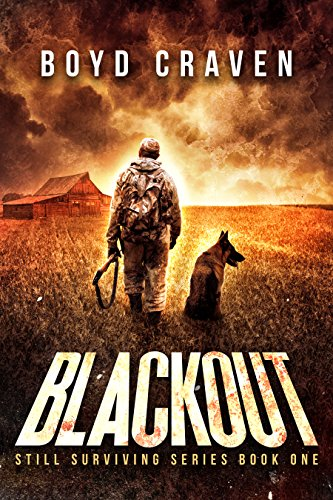 Blackout: Still Surviving by Boyd Craven III