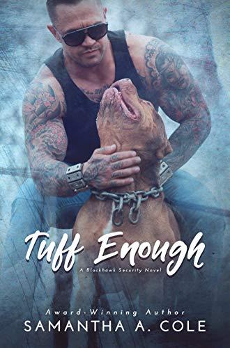 Tuff Enough by Samantha A. Cole