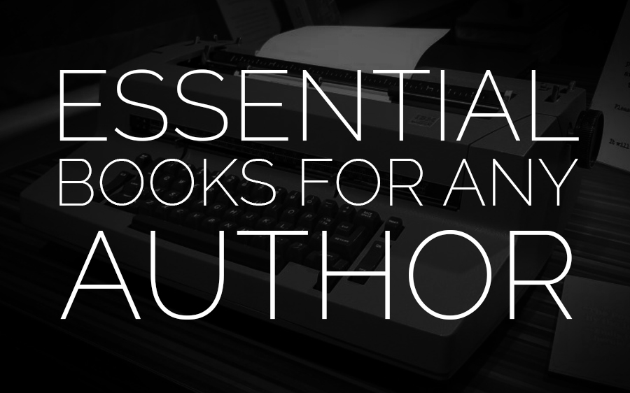 Essential Books for Any Author
