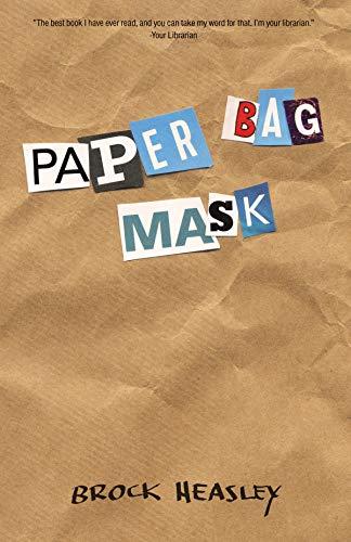 Paper Bag Mask by Brock Heasley