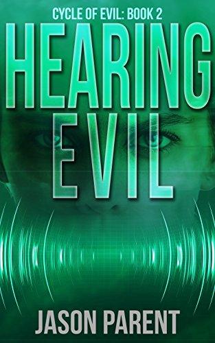 Hearing EvilbyJason Parent