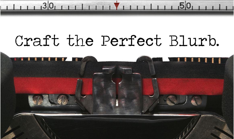 craft the perfect blurb