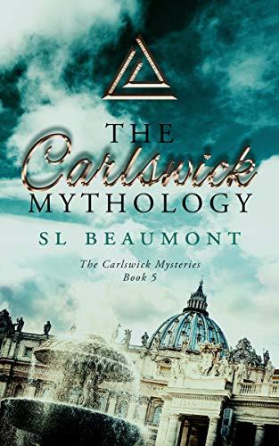 The Carlswick Mythology bySL Beaumont