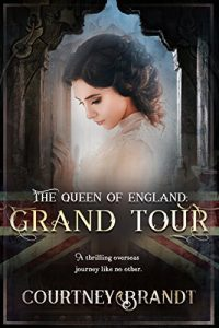 The Queen of England: Grand Tour by Courtney Brandt
