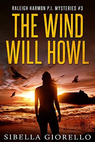 The Wind Will Howl by Sibella Giorello