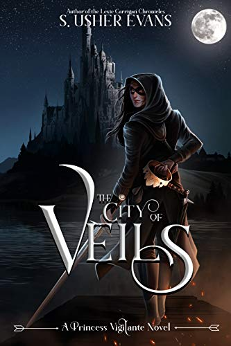 The City of Veils byS. Usher Evans