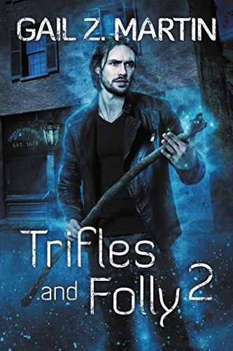 Trifles and Folly 2 byGail Z. Martin