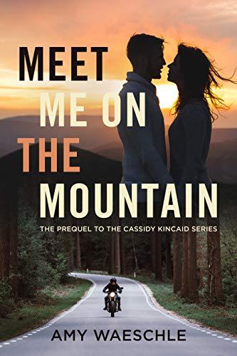 Meet Me on the Mountain byAmy Waeschle