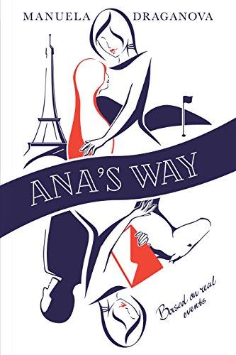 Ana's Way byManuela Draganova