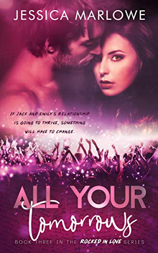 All Your Tomorrows by Jessica Marlowe
