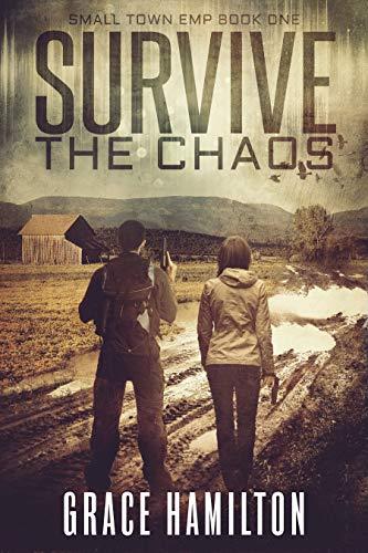Survive the Chaos by Grace Hamilton
