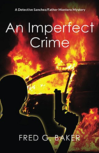 An Imperfect Crime by Fred G. Baker