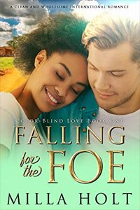 Falling for the Foe byMilla Holt