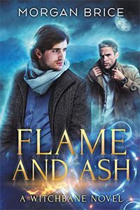 Flame and Ash byMorgan Brice