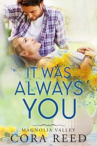 It was Always You byCora Reed