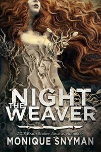The Night Weaver Monique Snyman