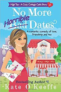 No More Horrible Dates byKate O'Keeffe