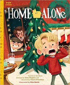 Home Alone: The Classic Illustrated Storybook byKim Smith