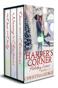 Harper's Corner Holiday Series Books 1-3 by Christina George