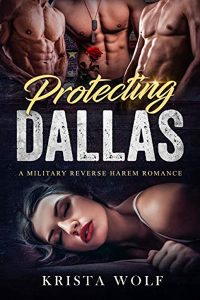 Protecting Dallas by Krista Wolf