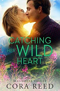 Catching Her Wild Heart by Cora Reed