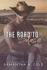 The Road to Solace by Samantha A. Cole