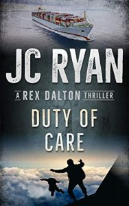 Duty Of Care by JC Ryan
