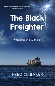 The Black Freighter by Fred G. Baker