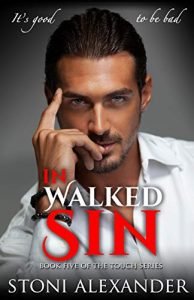 IN WALKED SIN by Stoni Alexander