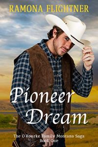 Pioneer Dream by Ramona Flightner