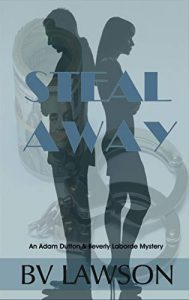 Steal Away by BV Lawson