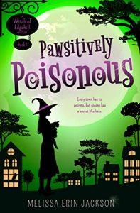 Pawsitively Poisonous byMelissa Erin Jackson