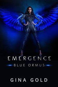 Emergence: Blue Ormus byGina Gold