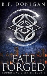 Fate Forged byB.P. Donigan