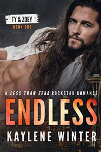 ENDLESS: Ty & Zoey by Kaylene Winter