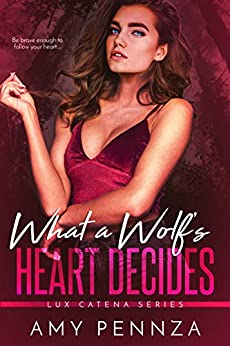 What a Wolf's Heart Decides