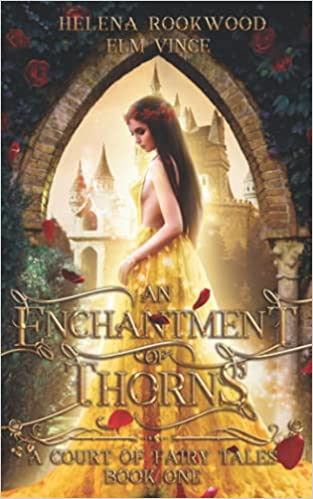 An Enchantment of Thorns