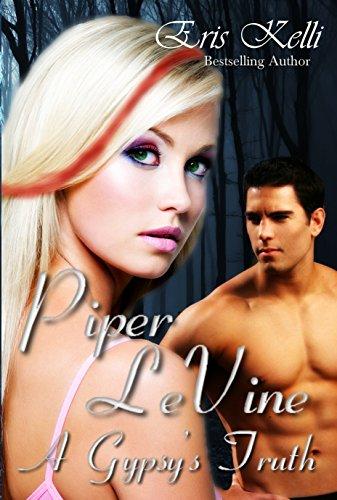 Piper LeVine, A Gypsy's Truth